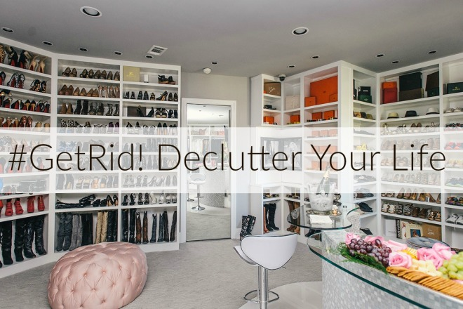 #GetRid! Declutter Your Life with these 100 great tips which will guarantee to leave you feeling more organized and in control | www.styledomination.com